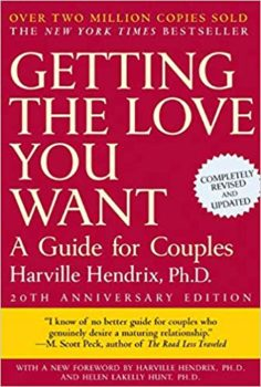 Getting the love you want: a guide for couples